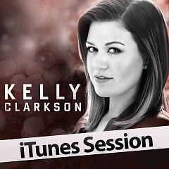 iTunes Session - Kelly Clarkson