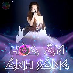 Hòa Âm Ánh Sáng (The Remix) (Tập 6) - Various Artists