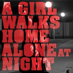 A Girl Walks Home Alone At Night OST - Various Artists