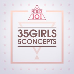 PRODUCE 101 – 35 Girls 5 Concepts - Various Artists,I.O.I