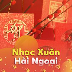 Nhạc Xuân Hải Ngoại Hay Nhất - Various Artists