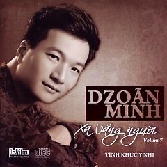Album Xa Vắng Người - Tình Khúc Ý Nhi (Vol.7) - Dzoãn Minh