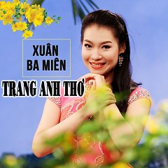 Album Xuân Ba Miền - Trang Anh Thơ