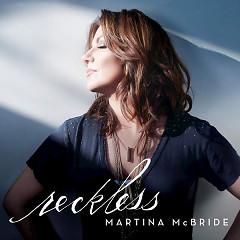 Reckless - Martina McBride