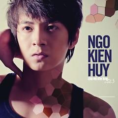 Album Cho Vơi Nhẹ Lòng - Ngô Kiến Huy