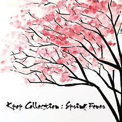 Kpop Collection: Spring Fever - Various Artists