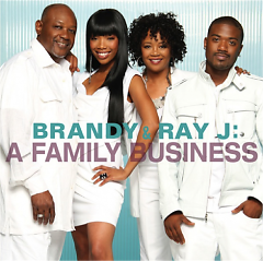 A Family Business - Brandy,Ray J