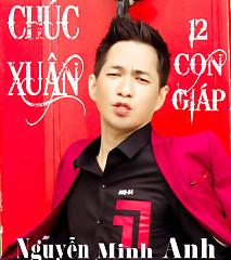 Album Chúc Xuân 12 Con Giáp - Nguyễn Minh Anh