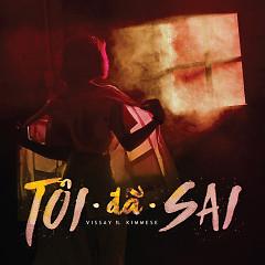 Tôi Đã Sai (Single) - Lâm Vissay,Kimmese