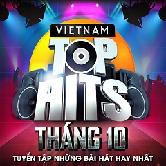 Vietnam Top Hits Tháng 10 - Various Artists