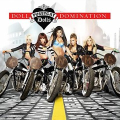 Doll Domination (Deluxe Edition) (CD1) - Pussycat Dolls