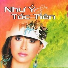 Như Ý - Tóc Tiên - Như Ý ft. Tóc Tiên