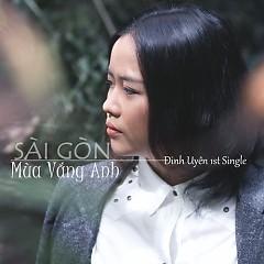 Album Sài Gòn Mùa Vắng Anh - Đinh Uyên