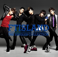 THE SINGLES COLLECTION (CD2) (Japanese) - FT Island
