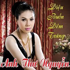 Điệu Buồn Đêm Trăng - Anh Thư Nguyễn