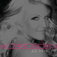 Cascada: Just The Hits - Cascada