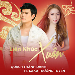 Album  - Quách Thành Danh, Saka Trương Tuyền