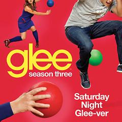 Glee Season 3 EP 16 Singles: Saturday Night - The Glee Cast