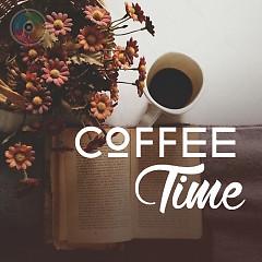 Album Coffee Time 3 (Những Bài Hát Nhẹ Nhàng Khi Thưởng Thức Cafe) - Various Artists