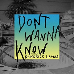 Don't Wanna Know (Single) - Maroon 5