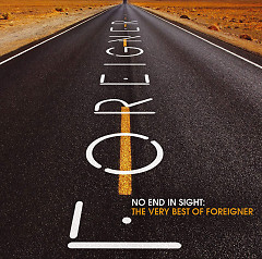 No End In Sight: The Very Best Of Foreigner (Remastered) - Foreigner