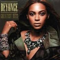 Greatest Hits The Singles 1997-2010 (CD1) - Beyoncé