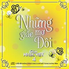 Những Giấc Mơ Đôi (Gala Nhạc Việt 4) - Various Artists