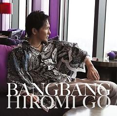Album Bang Bang - Hiromi Go
