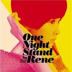One Night Stand By Rene (Disc 2) - Lưu Nhược Anh