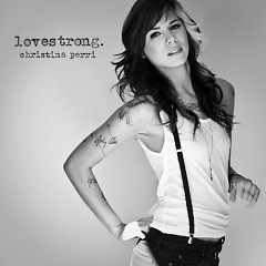 Lovestrong - Christina Perri