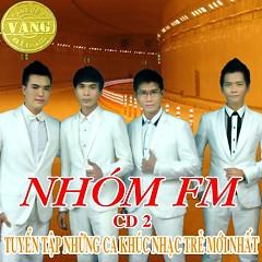 Album Tuyển Tập Những Ca Khúc Nhạc Trẻ Mới Nhất (CD2) - FM