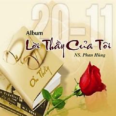 Lời Thầy Của Tôi - NS Phan Hùng - Various Artists