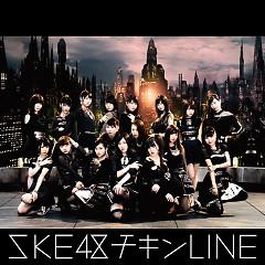 Chicken LINE - SKE48