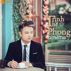 Có Thế Thôi - Trịnh Thế Phong