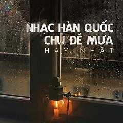 Album Nhạc Hàn Quốc Chủ Đề Mưa Hay Nhất (Vol.2) - Various Artists