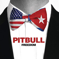 Freedom (Single) - Pitbull