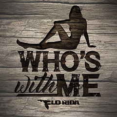 Who's With Me (Single) - Flo Rida