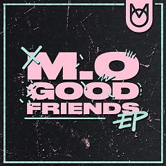 Good Friends (Single) - M.O