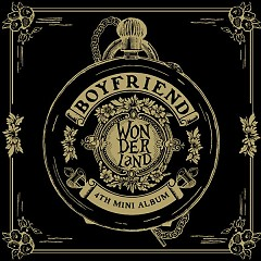 BOYFRIEND In Wonderland - Boyfriend