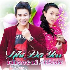 Khi Đã Yêu - Khang Lê ft. Hà My