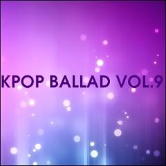 Album Tuyển Tập Nhạc Ballad Hàn Quốc Hay Nhất Vol.9 - Various Artists