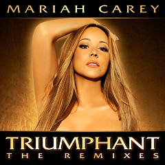 Triumphant (Remixes) - Mariah Carey