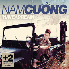 Album I Have A Dream - Nam Cường