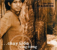 Album Chạy Trốn - Tùng Dương
