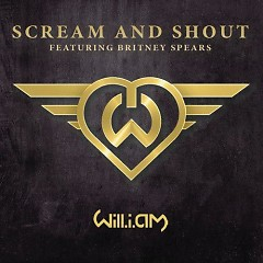 Scream & Shout (Single) - will.i.am ft. Britney Spears
