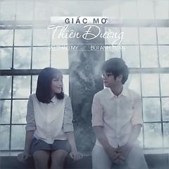 Album Giấc Mơ Thiên Đường (Single) - Vũ Thảo My ft. Bùi Anh Tuấn