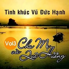 Album Cha Mẹ Và Quê Hương - Tình Khúc Vũ Đức Hạnh - Various Artists