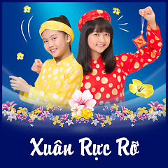 Xuân Rực Rỡ - Various Artists