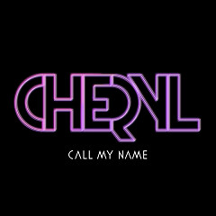 Call My Name (EP) - Cheryl