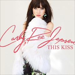 This Kiss - PROMO CDR - Carly Rae Jepsen